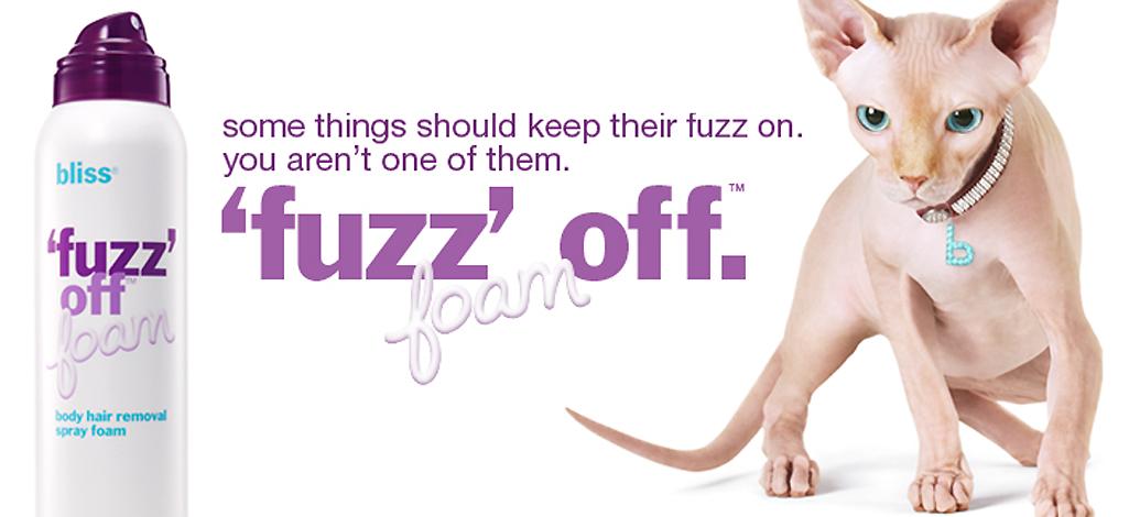Bliss fuzz it off